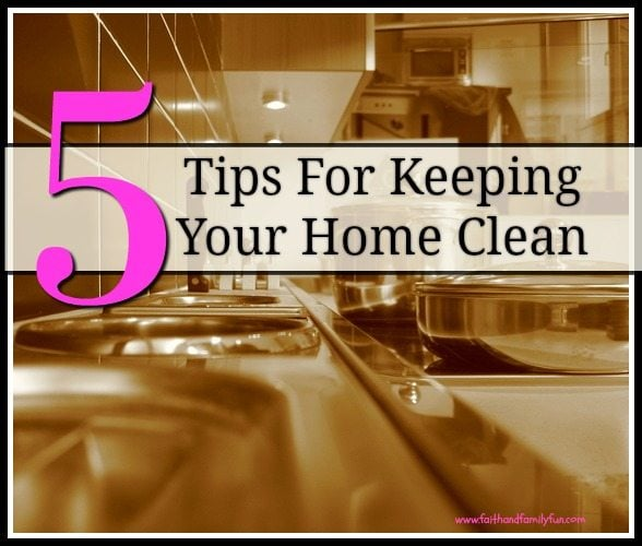 5 Tips For Keeping Your Home Clean