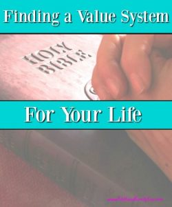 Finding a Value System for Your Life