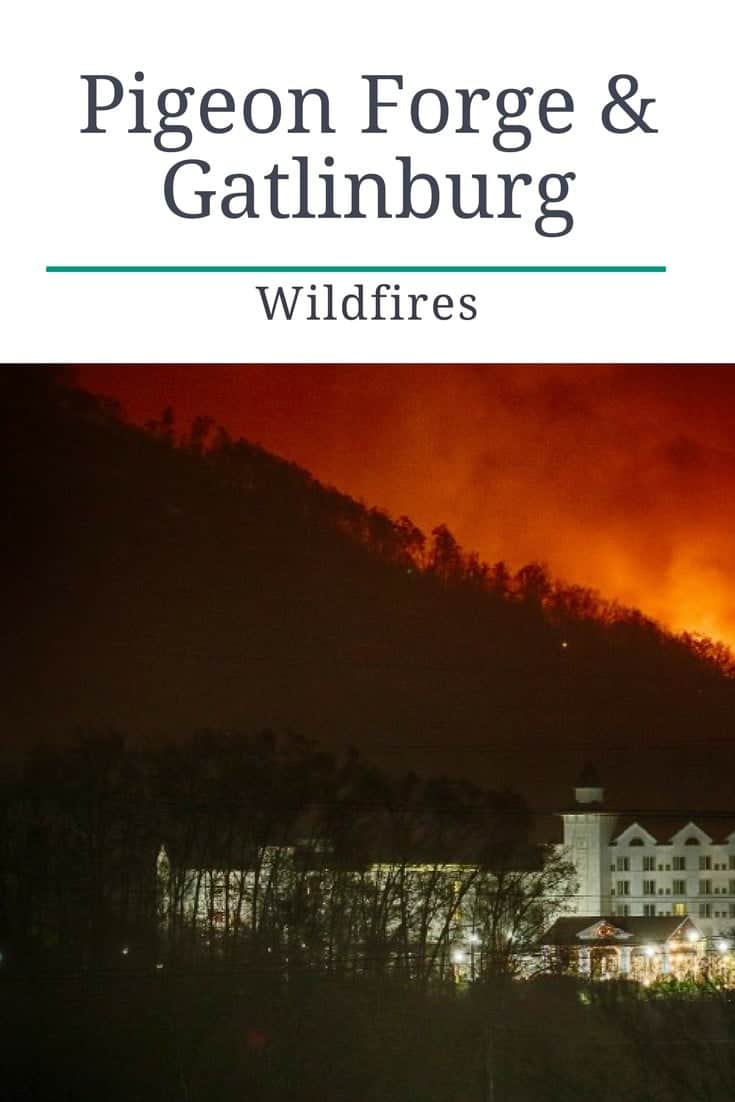 Pigeon Forge and Gatlinburg Wildfires