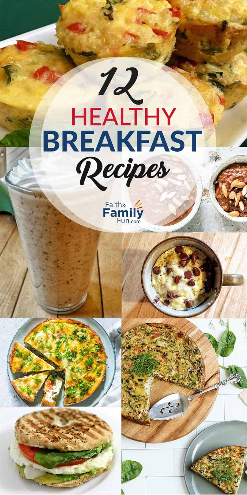 12 Healthy And Delicious Breakfast Recipes